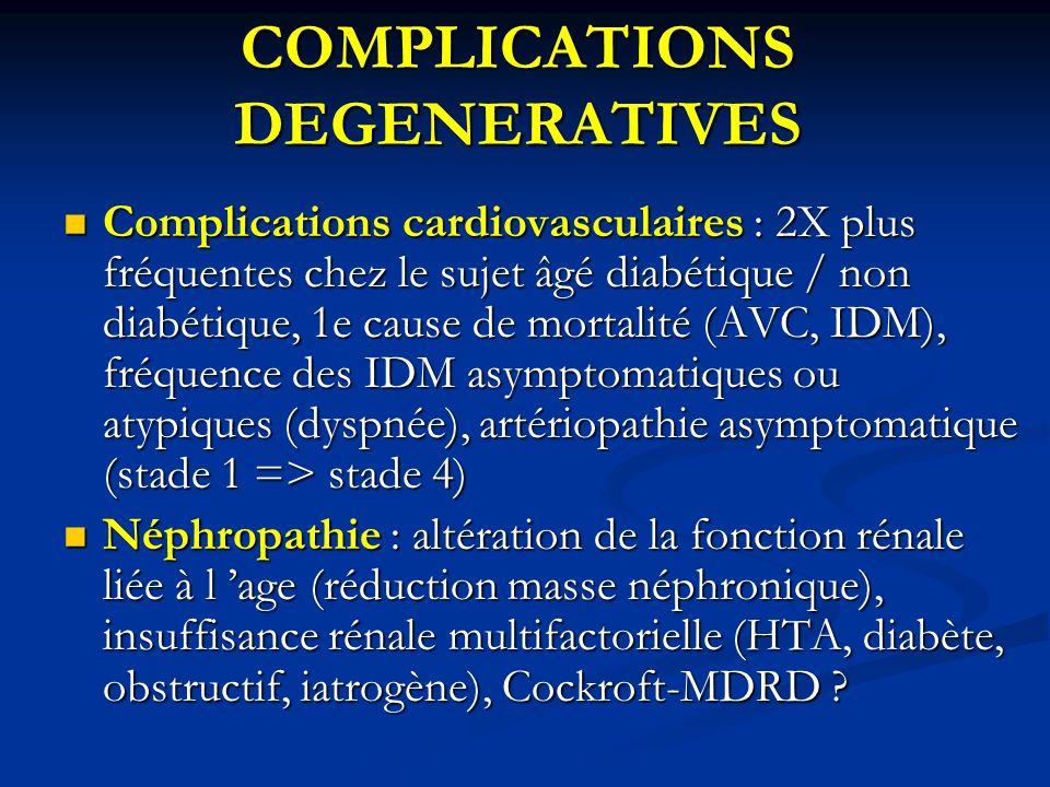 COMPLICATIONS DEGENERATIVES