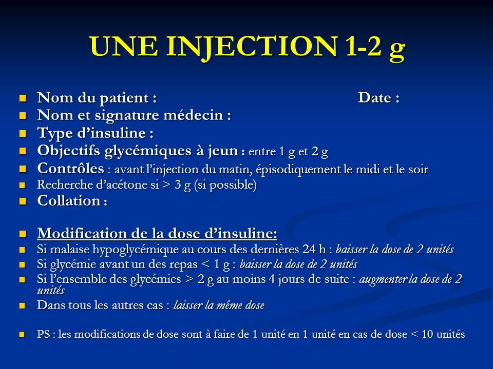 UNE INJECTION 1-2 g Nom du patient : Date : Nom et signature médecin :
