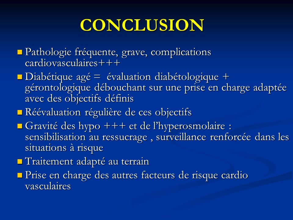 CONCLUSION Pathologie fréquente, grave, complications cardiovasculaires+++