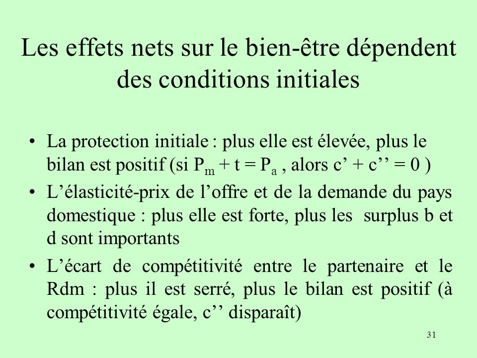 Les effets nets sur le bien-être dépendent des conditions initiales