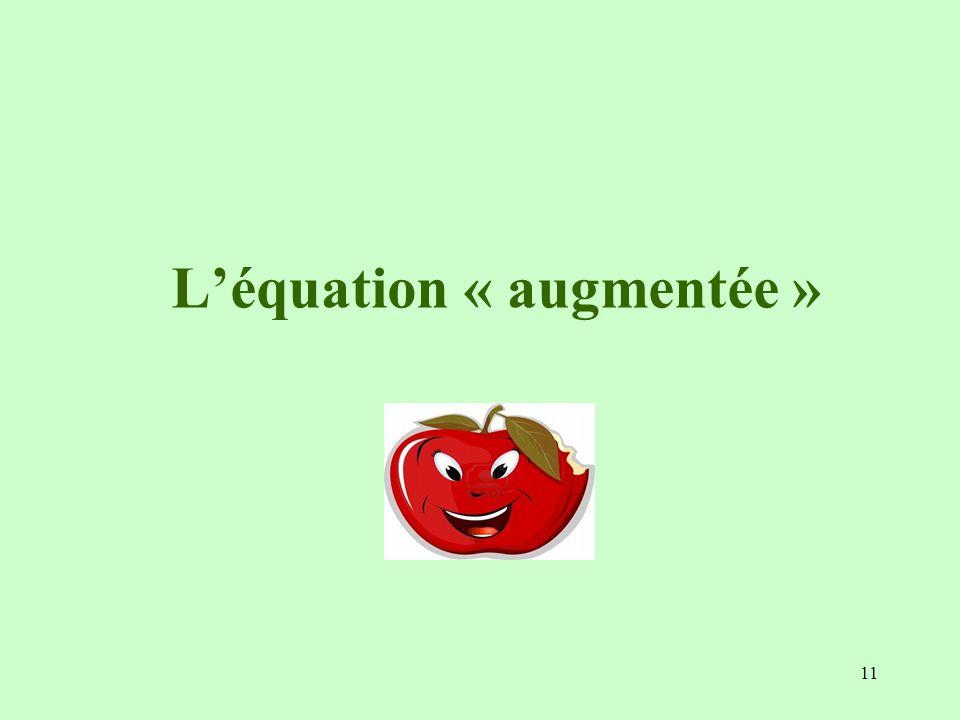 L'équation « augmentée »