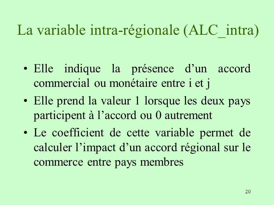 La variable intra-régionale (ALC_intra)