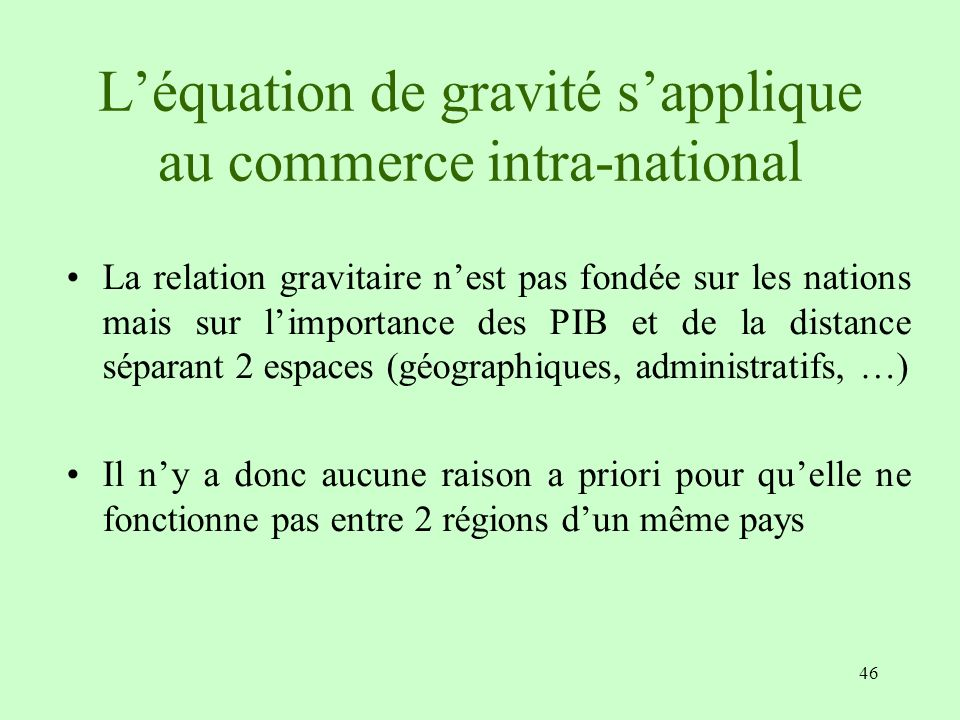 L'équation de gravité s'applique au commerce intra-national