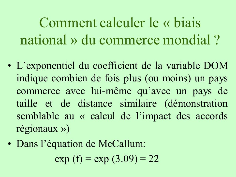 Comment calculer le « biais national » du commerce mondial