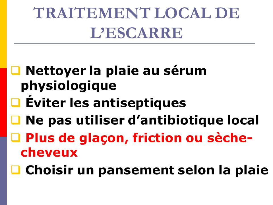 TRAITEMENT LOCAL DE L'ESCARRE