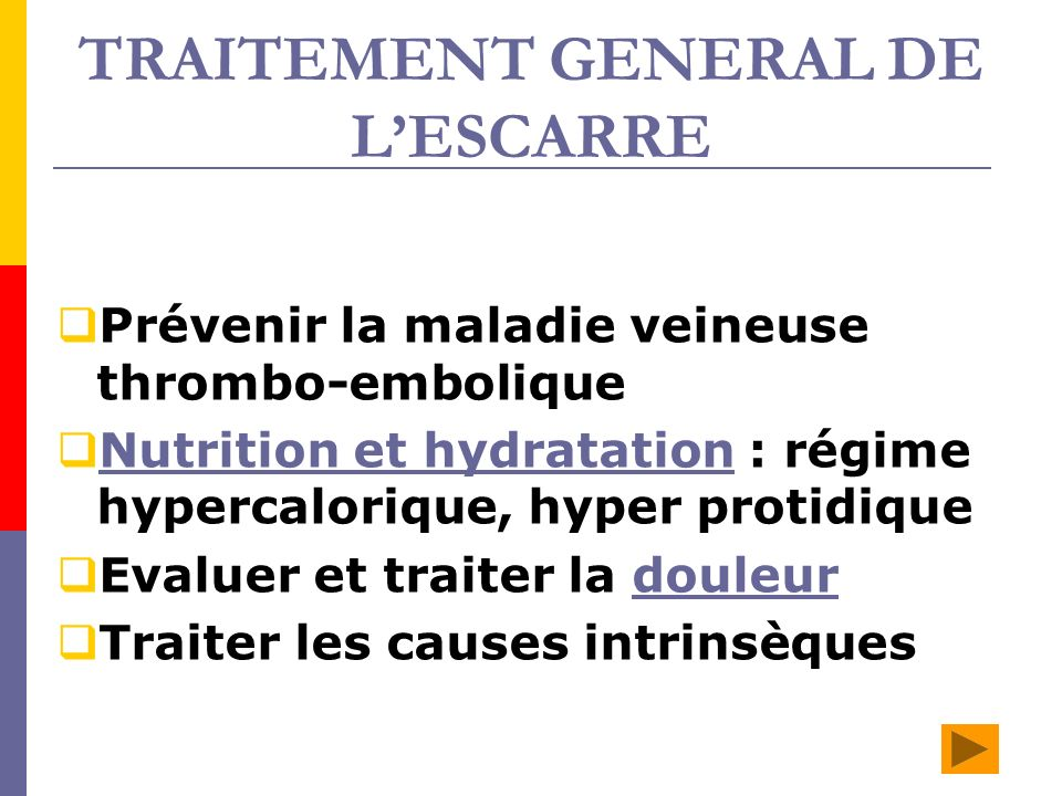 TRAITEMENT GENERAL DE L'ESCARRE