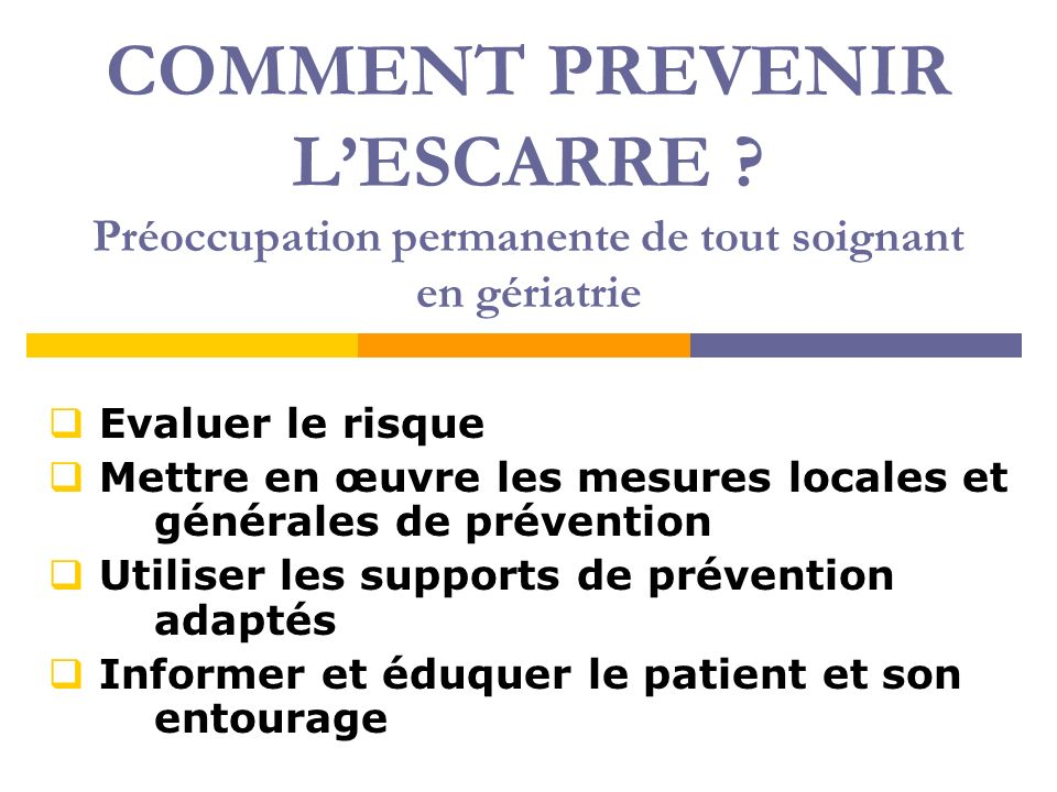 COMMENT PREVENIR L'ESCARRE