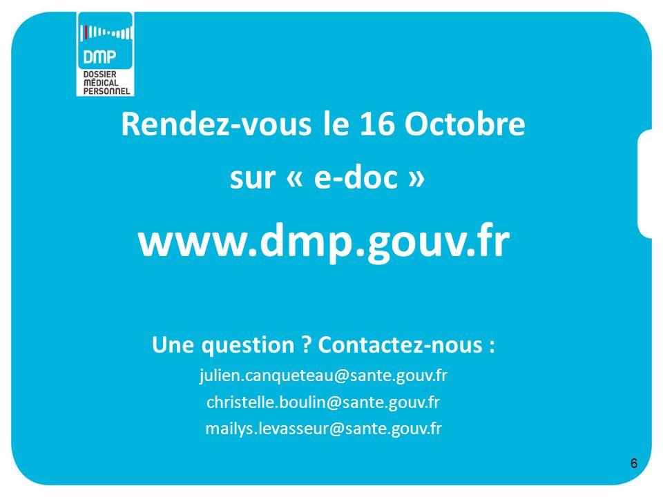 Rendez-vous le 16 Octobre Une question Contactez-nous :