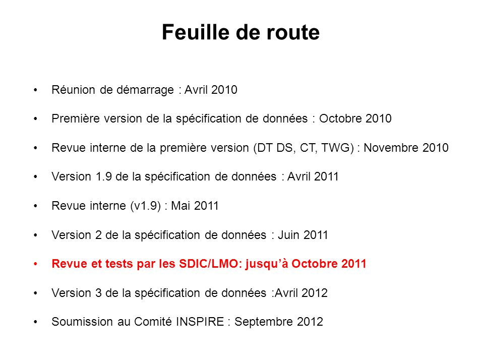 Feuille de route Réunion de démarrage : Avril 2010