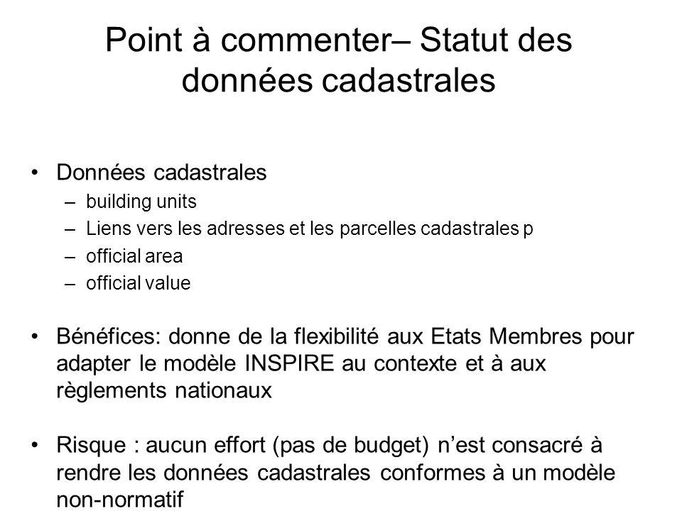 Point à commenter– Statut des données cadastrales