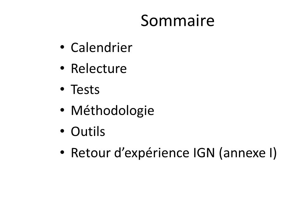 Sommaire Calendrier Relecture Tests Méthodologie Outils