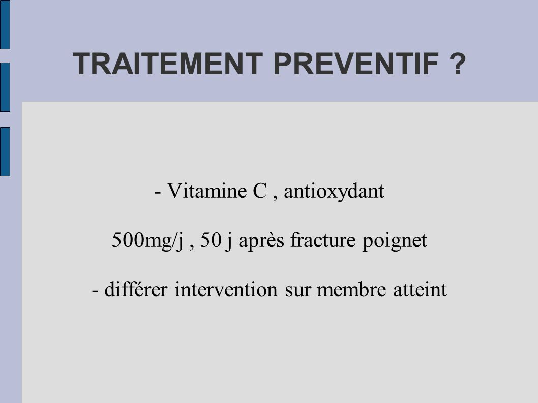 TRAITEMENT PREVENTIF - Vitamine C , antioxydant