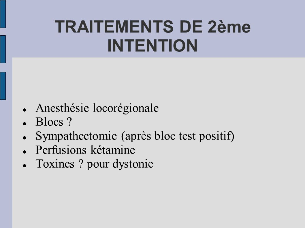 TRAITEMENTS DE 2ème INTENTION