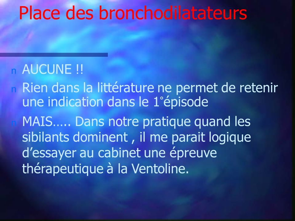 Place des bronchodilatateurs