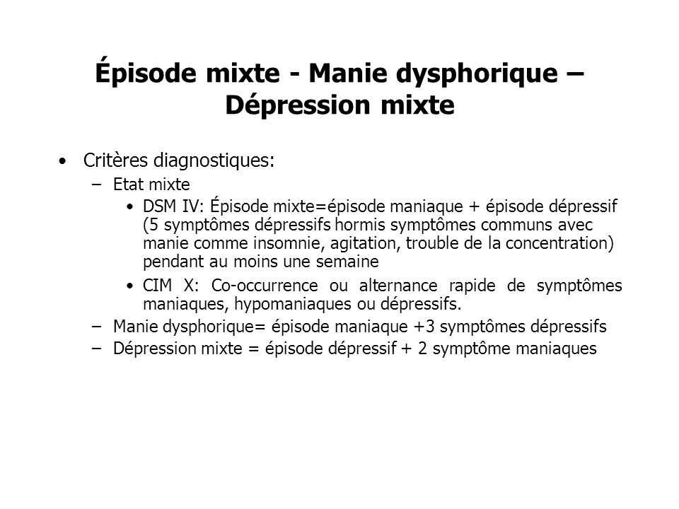 Épisode mixte - Manie dysphorique – Dépression mixte