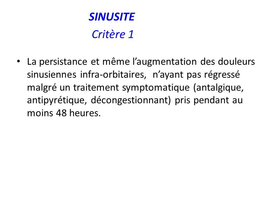 SINUSITE Critère 1