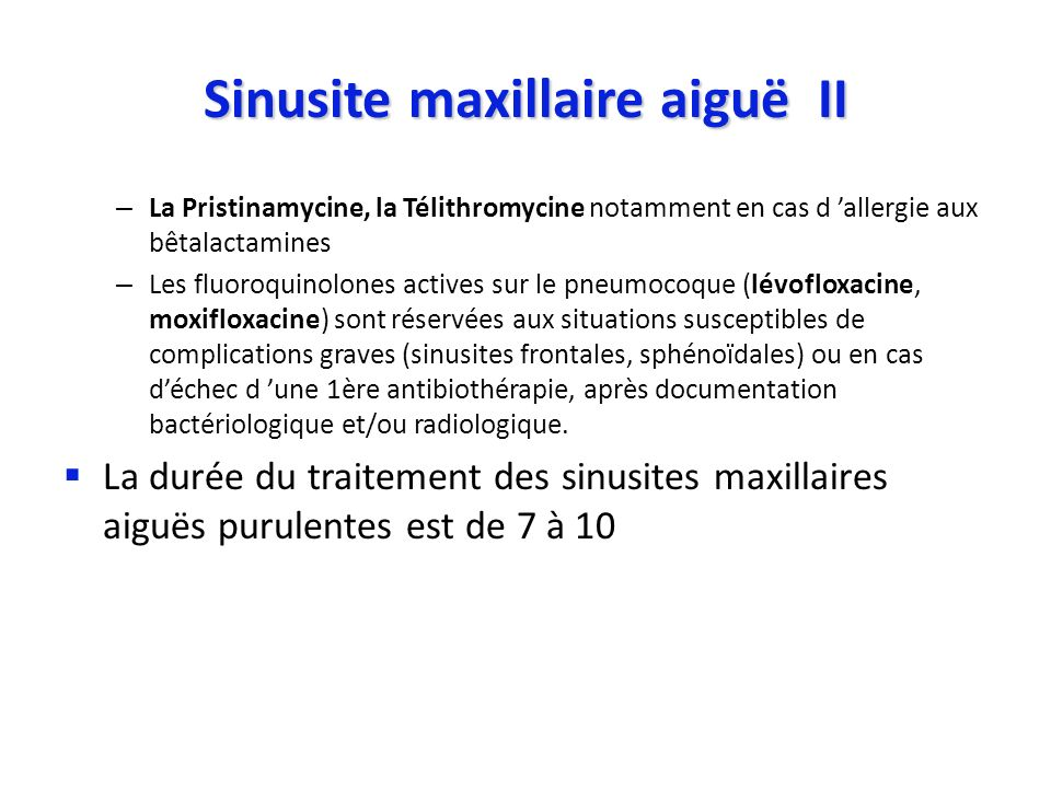 Sinusite maxillaire aiguë II