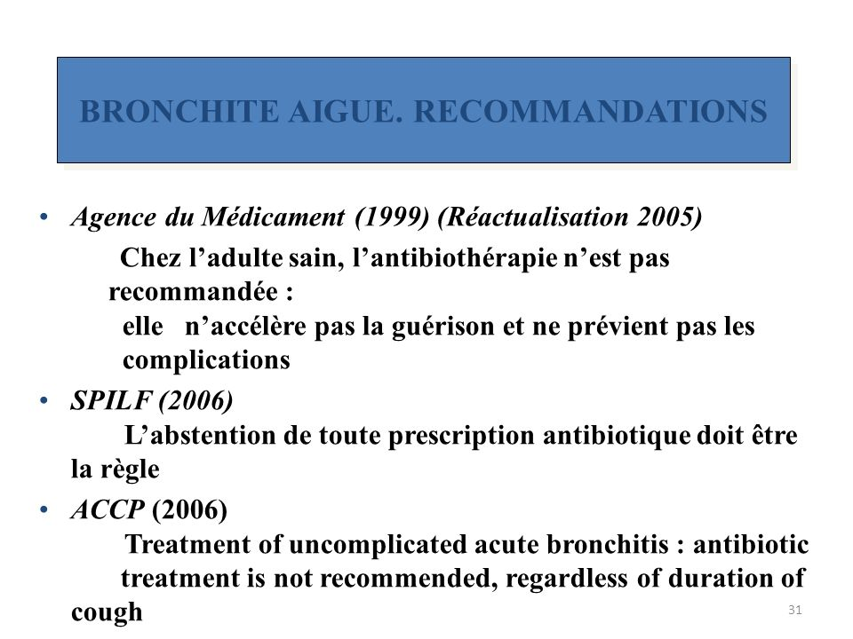 BRONCHITE AIGUE. RECOMMANDATIONS