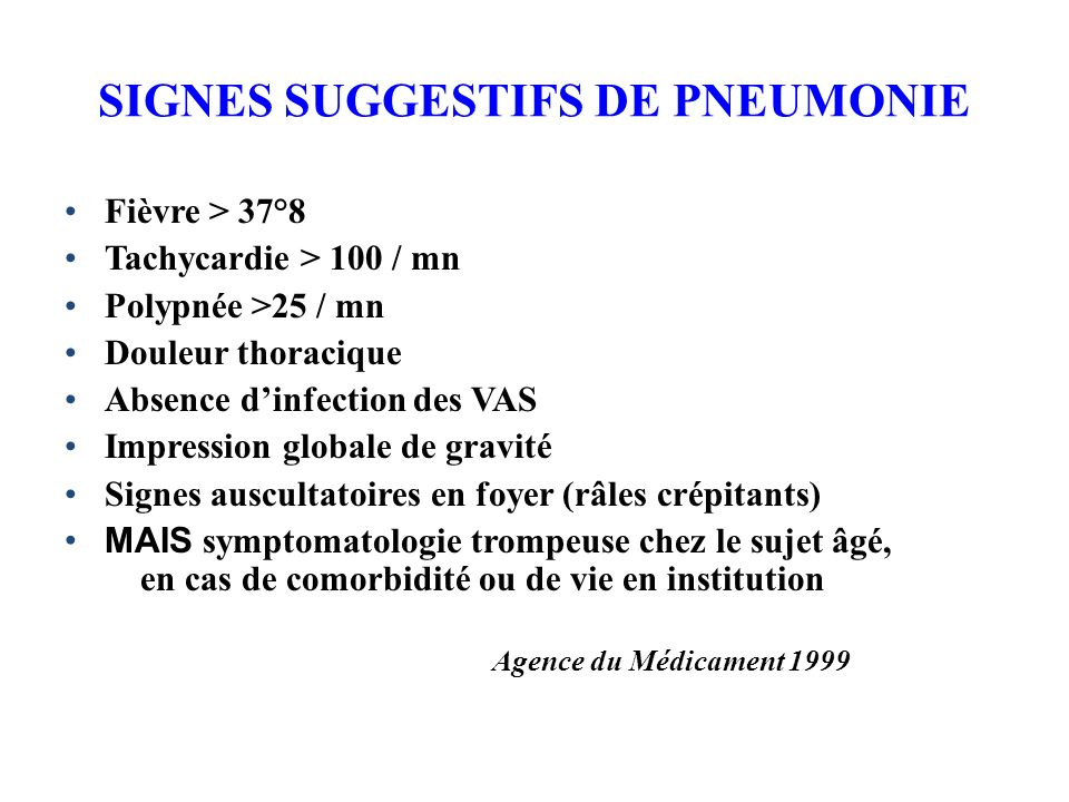 SIGNES SUGGESTIFS DE PNEUMONIE