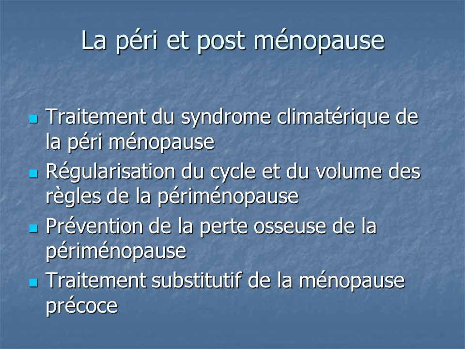 La péri et post ménopause