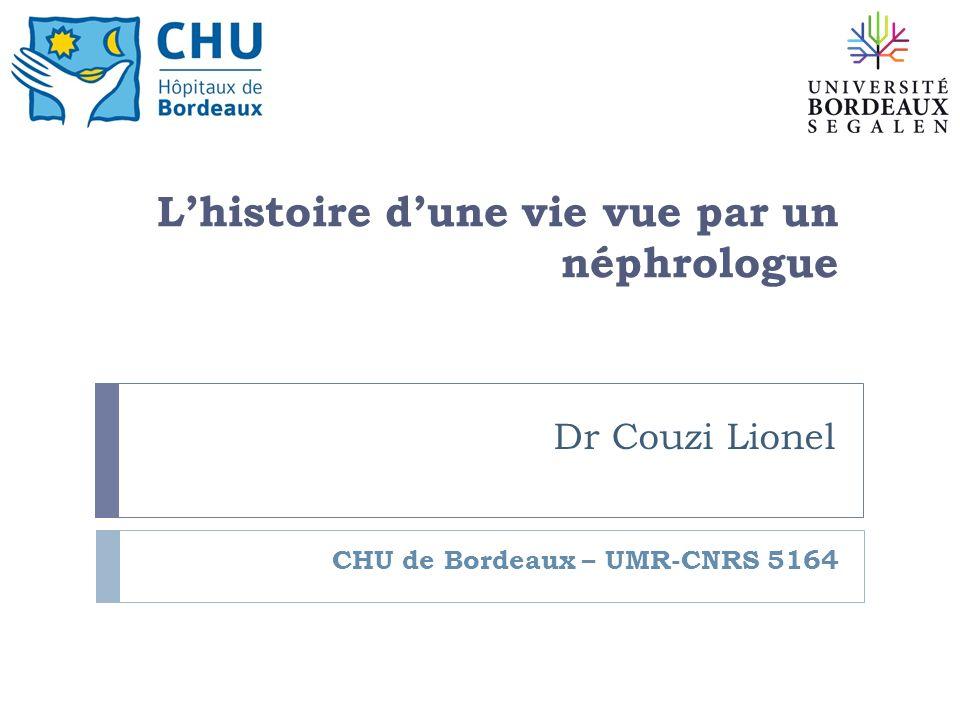 CHU de Bordeaux – UMR-CNRS 5164