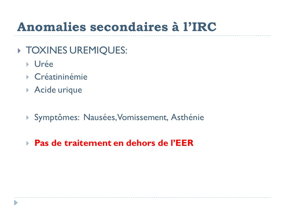 Anomalies secondaires à l'IRC