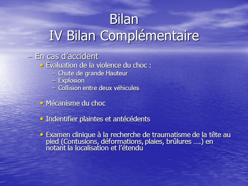 Bilan IV Bilan Complémentaire