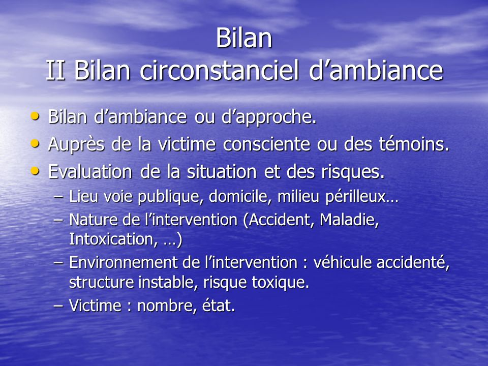 Bilan II Bilan circonstanciel d'ambiance