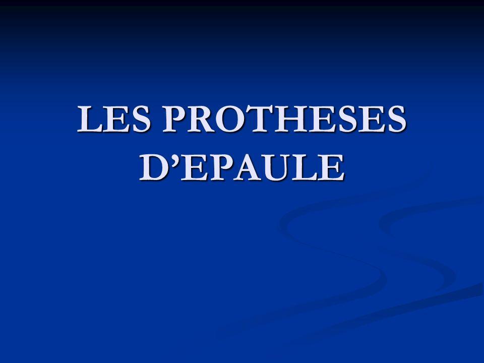 LES PROTHESES D'EPAULE