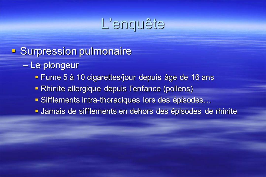 L'enquête Surpression pulmonaire Le plongeur