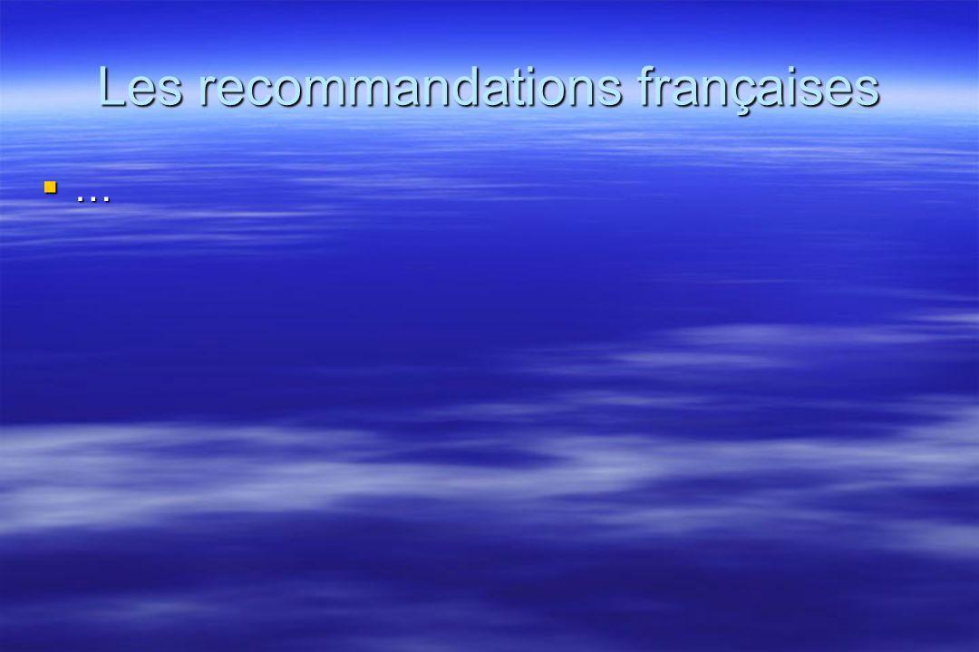 Les recommandations françaises