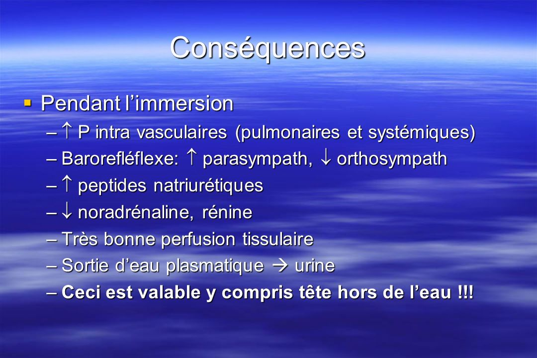 Conséquences Pendant l'immersion