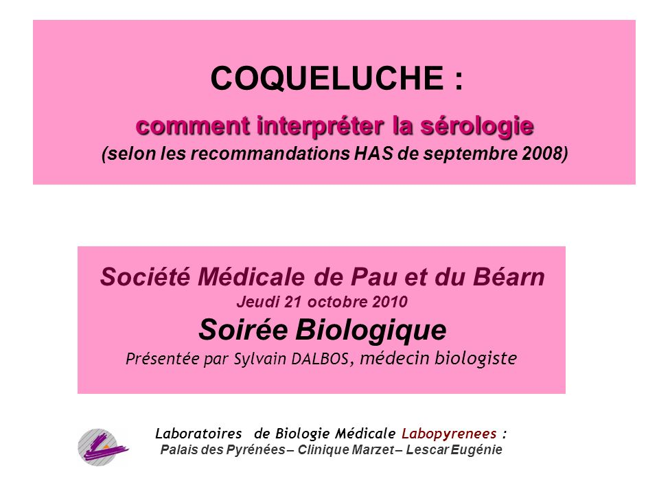 COQUELUCHE : comment interpréter la sérologie (selon les recommandations HAS de septembre 2008)