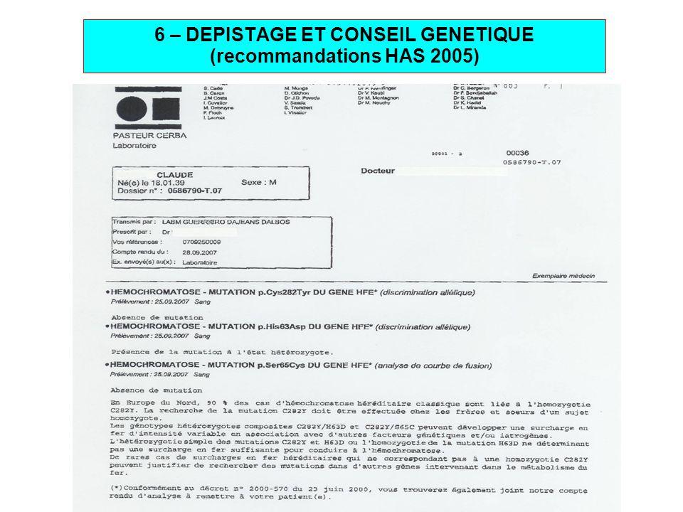 6 – DEPISTAGE ET CONSEIL GENETIQUE (recommandations HAS 2005)