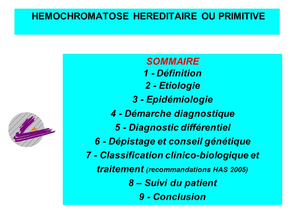 HEMOCHROMATOSE HEREDITAIRE OU PRIMITIVE