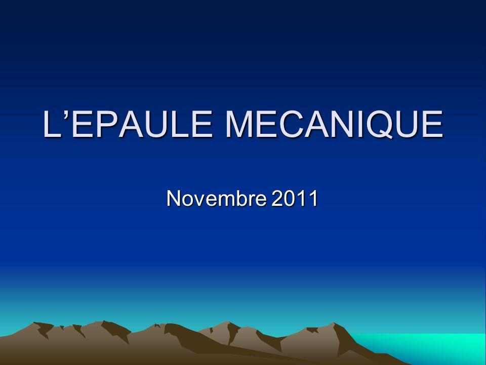 L'EPAULE MECANIQUE Novembre 2011