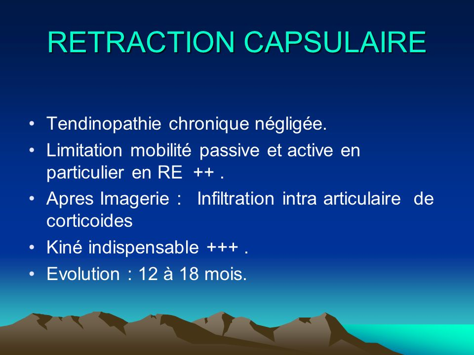 RETRACTION CAPSULAIRE