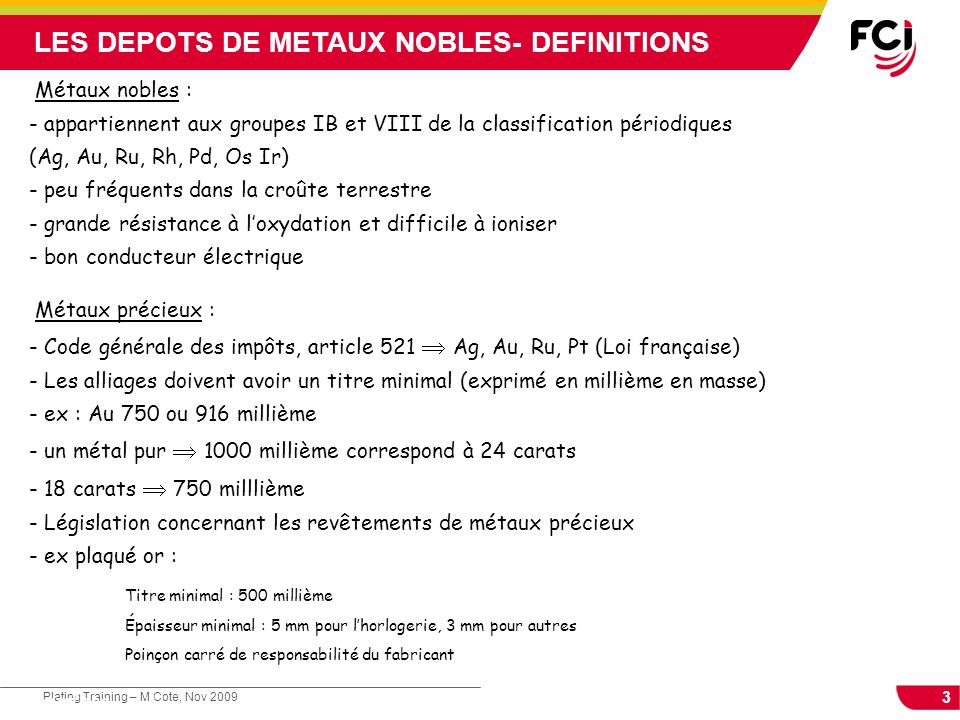 LES DEPOTS DE METAUX NOBLES- DEFINITIONS