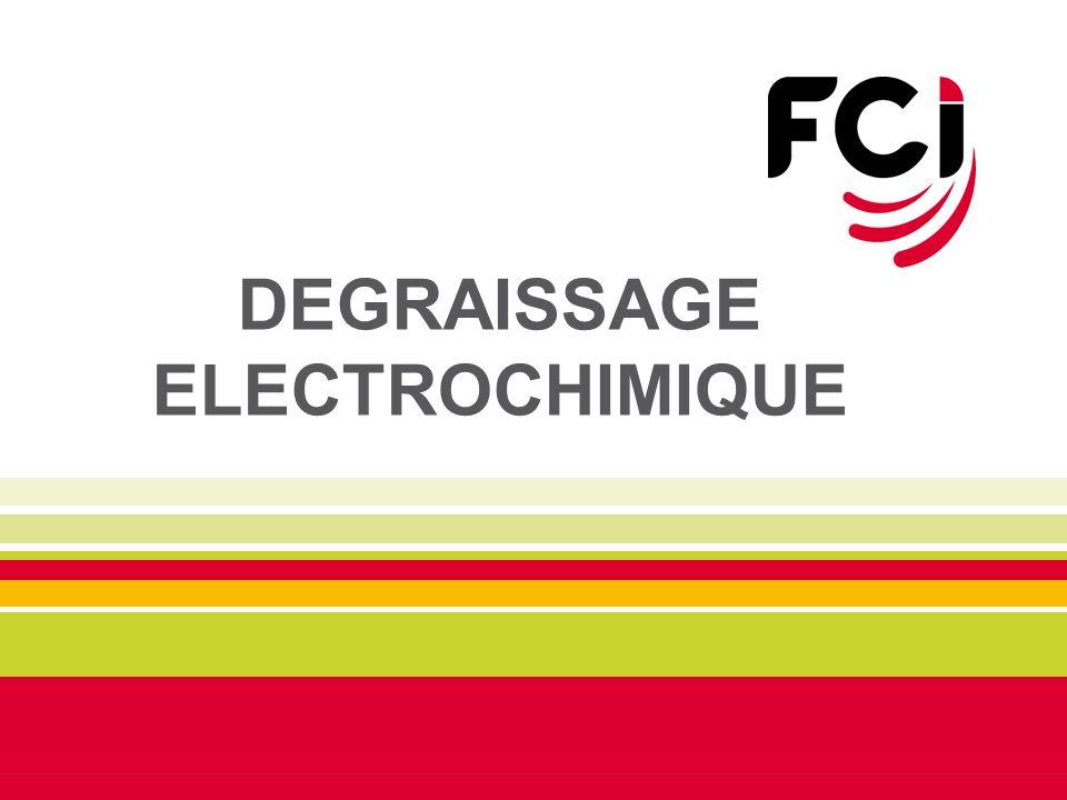 DEGRAISSAGE ELECTROCHIMIQUE