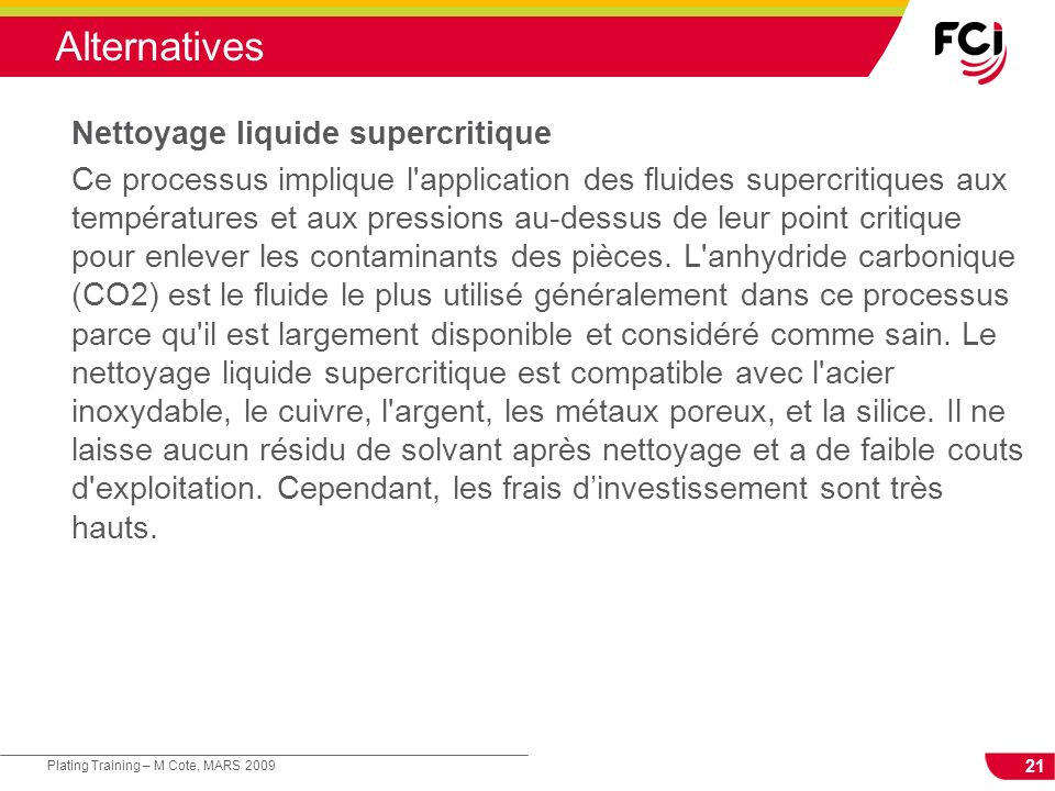 Alternatives Nettoyage liquide supercritique