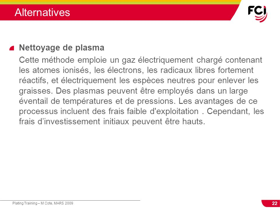 Alternatives Nettoyage de plasma