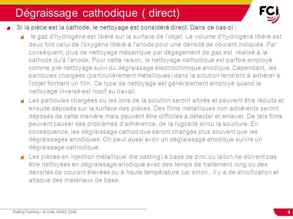 Dégraissage cathodique ( direct)