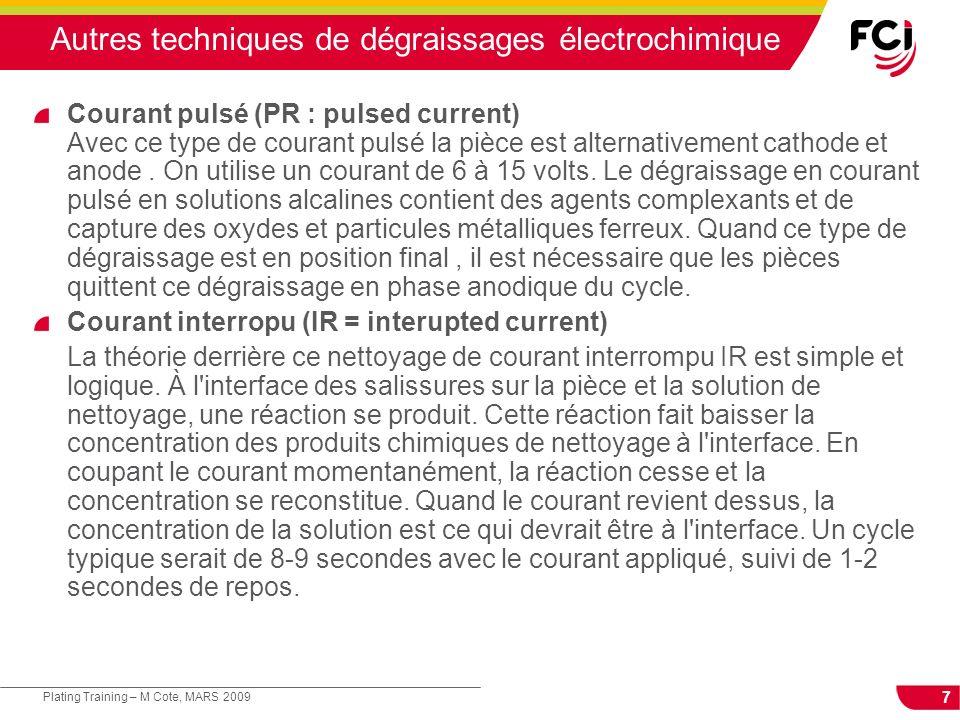 Autres techniques de dégraissages électrochimique