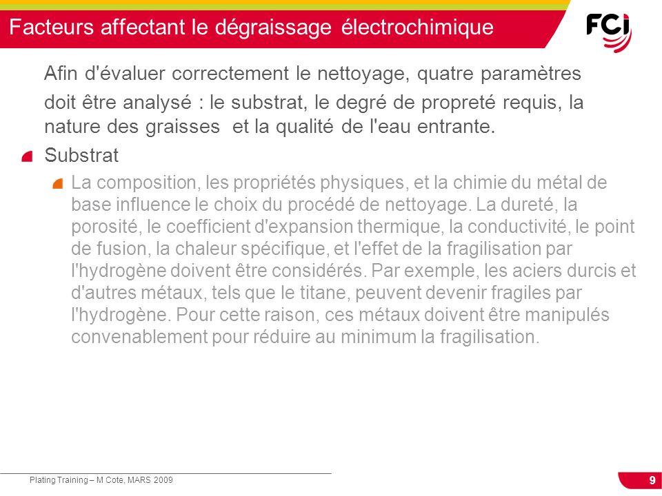 Facteurs affectant le dégraissage électrochimique