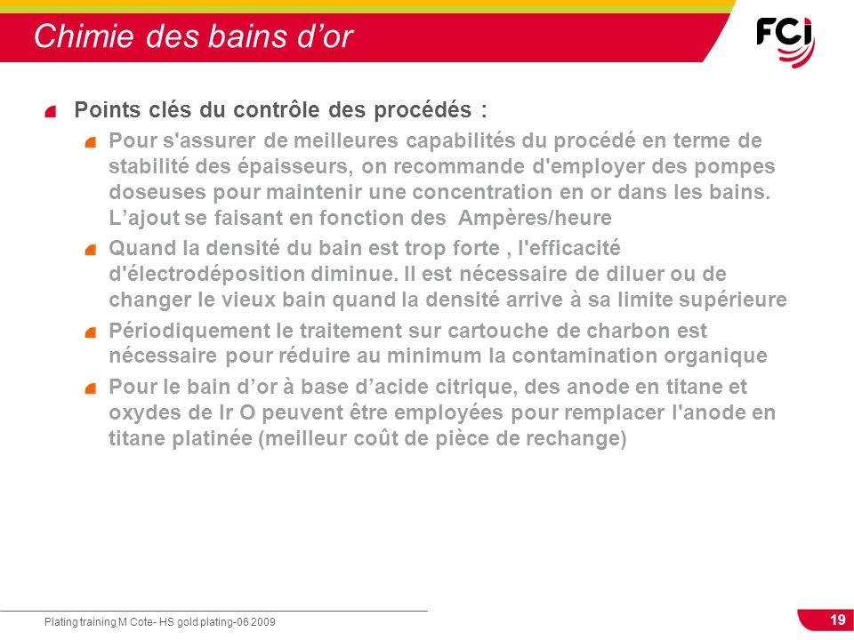 Chimie des bains d'or Points clés du contrôle des procédés :