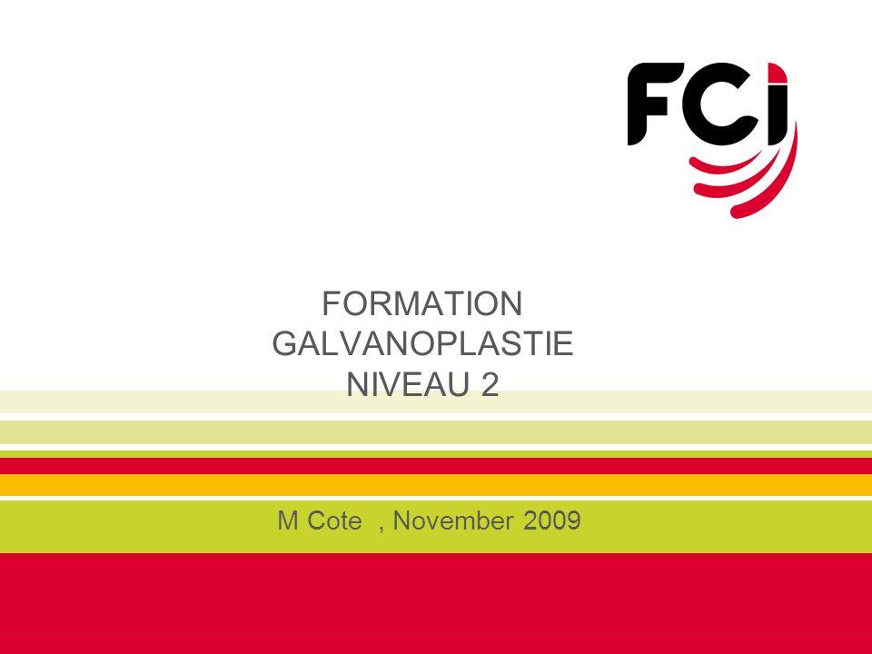 FORMATION GALVANOPLASTIE NIVEAU 2