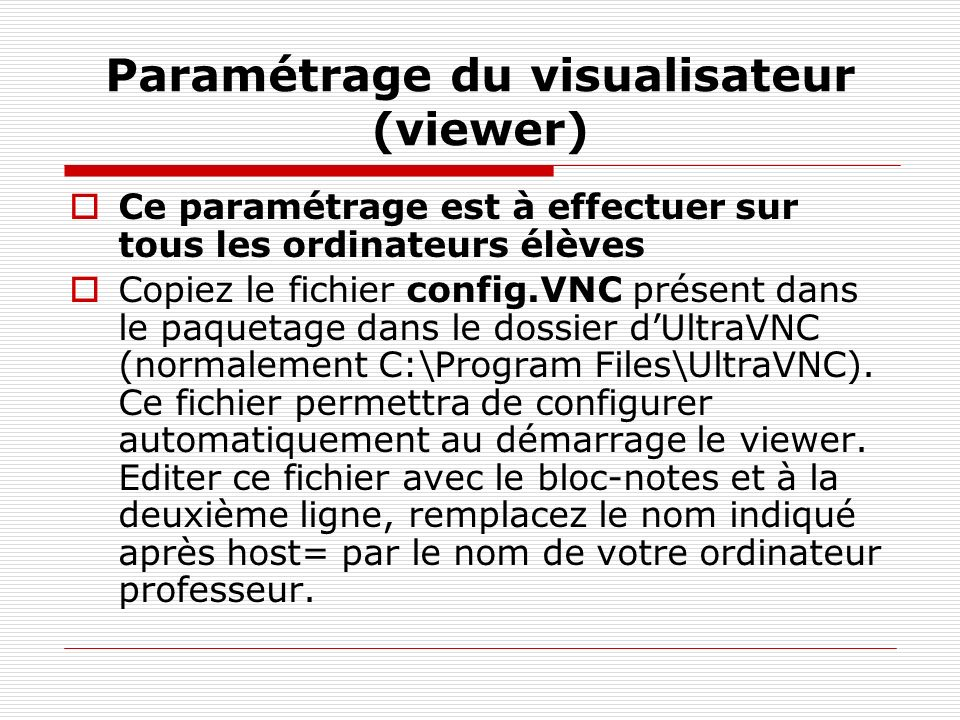Paramétrage du visualisateur (viewer)