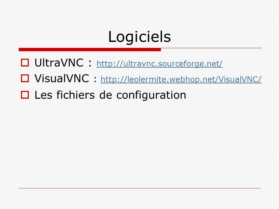 Logiciels UltraVNC : http://ultravnc.sourceforge.net/