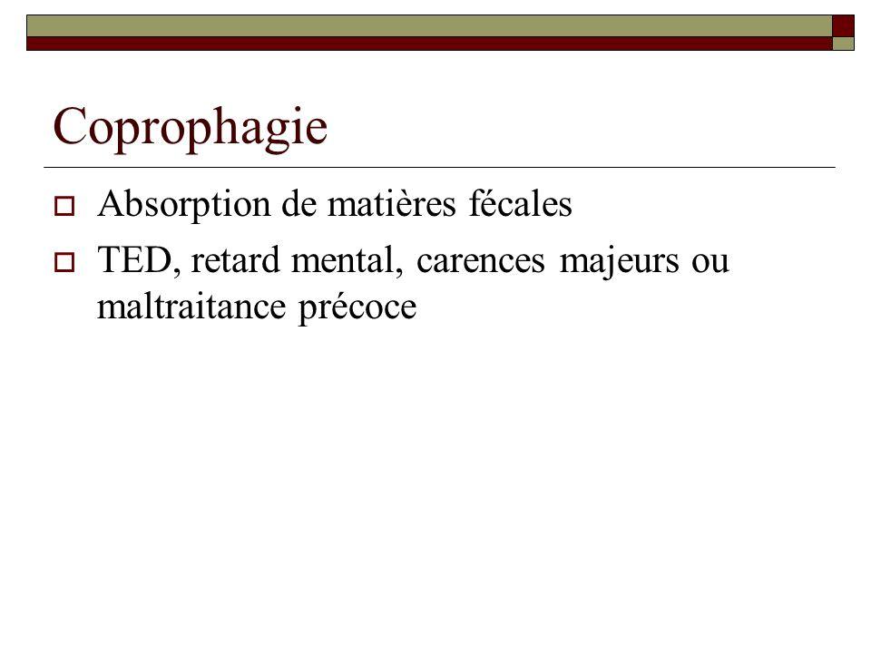 Coprophagie Absorption de matières fécales