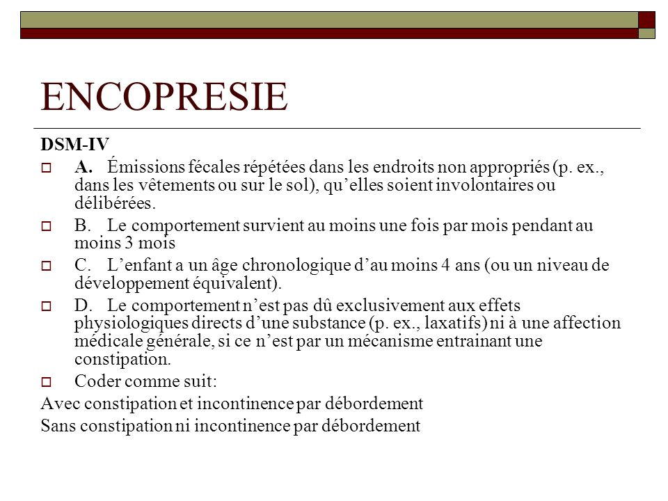 ENCOPRESIE DSM-IV.